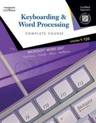Keyboarding & Word Processing, Complete Course, Lessons 1-120 17th edition 9780538730273 0538730277