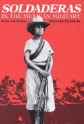 Soldaderas in the Mexican Military 1st edition 9780292776388 0292776381