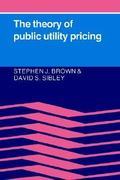 The Theory of Public Utility Pricing 0 9780521314008 0521314003