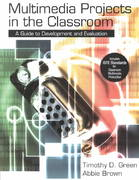 Multimedia Projects in the Classroom 1st edition 9780761978534 0761978534
