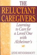 The Reluctant Caregivers 1st edition 9780897897112 0897897110