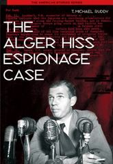The Alger Hiss Espionage Case 1st edition 9780155085602 0155085603