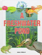 A Freshwater Pond 0 9780778701330 0778701336