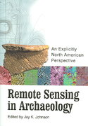 Remote Sensing in Archaeology 1st Edition 9780817380915 0817380914