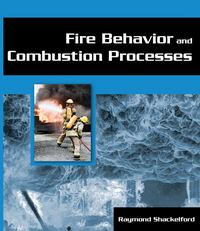 Fire Behavior and Combustion Processes 1st Edition 9781401880163 1401880169