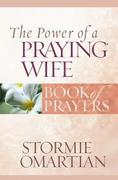 The Power of a Praying Wife 0 9780736919852 0736919856