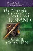 The Power of a Praying Husband 0 9780736919791 0736919791