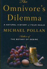 The Omnivore's Dilemma 1st Edition 9781594132056 1594132054