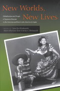 New Worlds, New Lives 1st edition 9780804744621 0804744629