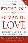 The Psychology of Romantic Love 1st Edition 9781585426256 1585426253