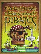 Everything I Know About Pirates 0 9780689860096 0689860099