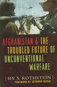 Afghanistan and the Troubled Future of Unconventional Warfare 0 9781591147459 159114745X