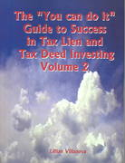 The You Can Do It Guide to Success in Tax Lien and Tax Deed Investing 0 9781403380739 1403380732