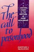 The Call to Personhood 0 9780521409292 0521409292