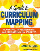 A Guide to Curriculum Mapping 1st Edition 9781412948920 1412948924