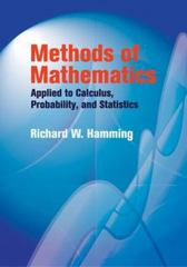 Methods of Mathematics Applied to Calculus, Probability, and Statistics 0 9780486439457 0486439453