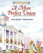 More Perfect Union 1st Edition 9780688101923 0688101925