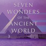 The Seven Wonders of the Ancient World 0 9780689831829 068983182X
