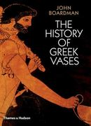 The History of Greek Vases 1st Edition 9780500285930 0500285934