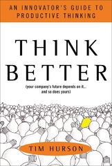 Think Better: An Innovator's Guide to Productive Thinking 1st edition 9780071494939 0071494936