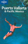 Puerto Vallarta and Pacific Mexico 2nd edition 9781740598736 1740598733