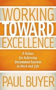 Working Toward Excellence 1st Edition 9781614481768 1614481768