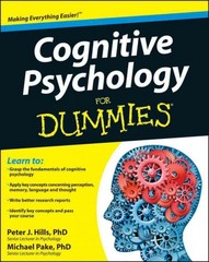 Cognitive Psychology For Dummies 1st Edition 9781119953210 1119953219