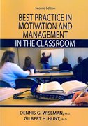 Best Practice in Motivation and Management in the Classroom 2nd edition 9780398077938 0398077932