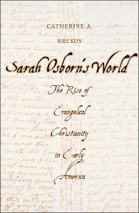 Sarah Osborn's World 1st Edition 9780300188325 0300188323