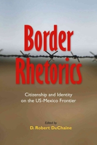 Border Rhetorics 2nd Edition 9780817357160 0817357165