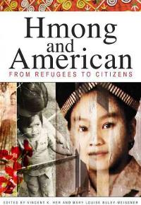 Hmong and American 1st Edition 9780873518482 0873518489