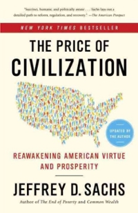 The Price of Civilization 1st Edition 9780812980462 0812980468