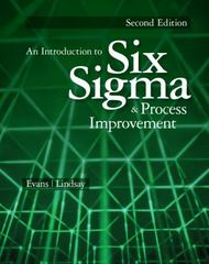 An Introduction to Six Sigma and Process Improvement 2nd Edition 9781133604587 1133604587