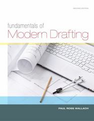 Fundamentals of Modern Drafting 2nd Edition 9781133603627 1133603629
