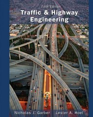 Traffic and Highway Engineering 5th Edition 9781133605157 113360515X