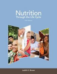 Nutrition Through the Life Cycle 5th Edition 9781133600497 1133600492
