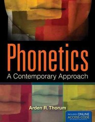 Phonetics: A Contemporary Approach 1st Edition 9781449678890 1449678890