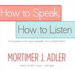 How to Speak, How to Listen 0 9781455154845 1455154849