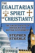 The Egalitarian Spirit of Christianity 1st Edition 9781412847537 1412847532