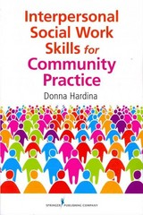Interpersonal Social Work Skills for Community Practice 1st Edition 9780826108111 0826108113