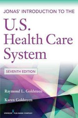 Jonas' Introduction to the U. S. Health Care System 7th Edition 9780826109309 0826109306