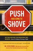 Push Has Come to Shove 1st Edition 9780307720320 0307720322