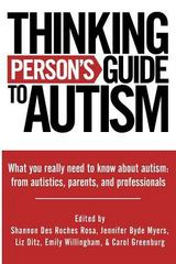 Thinking Person's Guide to Autism 1st Edition 9780692010556 0692010556