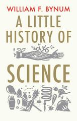 A Little History of Science 0 9780300136593 0300136595