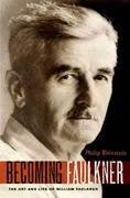 Becoming Faulkner 1st Edition 9780199898350 0199898359