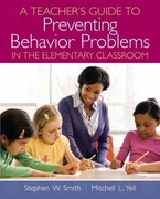 A Teacher's Guide to Preventing Behavior Problems in the Elementary Classroom 1st Edition 9780133375084 0133375080