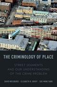 The Criminology of Place 1st Edition 9780199709106 0199709106