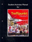 Student Activities Manual for Treffpunkt Deutsch 6th Edition 9780205783366 0205783368