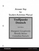 Student Activities Manual Answer Key for Treffpunkt Deutsch 6th Edition 9780205783427 0205783422