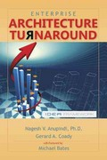 Enterprise Architecture Turnaround 1st Edition 9781466906952 1466906952
